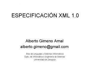 ESPECIFICACIN XML 1 0 Alberto Gimeno Arnal alberto