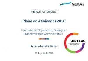Audio Parlamentar Plano de Atividades 2016 Comisso de