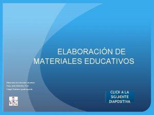 ELABORACIN DE MATERIALES EDUCATIVOS Elaboracin de materiales educativos