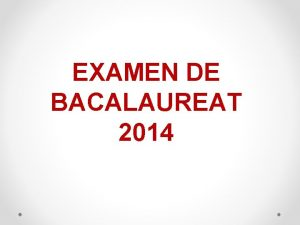 EXAMEN DE BACALAUREAT 2014 n anul colar 2013