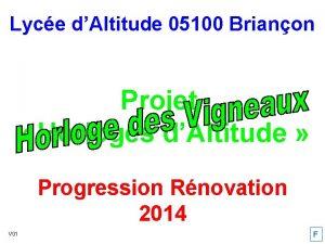 Lyce dAltitude 05100 Brianon Projet Horloges dAltitude Progression