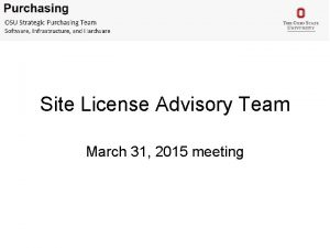 Site License Advisory Team March 31 2015 meeting