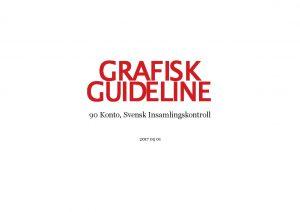 GRAFISK GUIDELINE 90 Konto Svensk Insamlingskontroll 2017 05