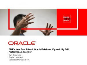 DBAs New Best Friend Oracle Database 10 g