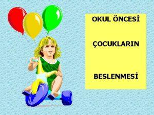 OKUL NCES OCUKLARIN BESLENMES OKUL NCES OCUKLARIN BESLENMES