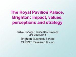 The Royal Pavilion Palace Brighton impact values perceptions
