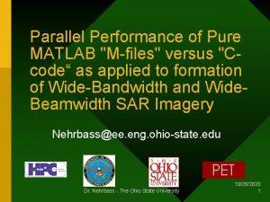 Parallel Performance of Pure MATLAB Mfiles versus Ccode