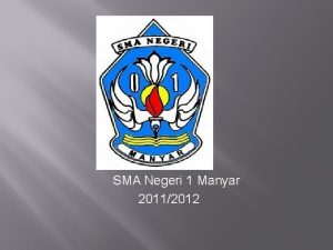 SMA Negeri 1 Manyar 20112012 KETUA M ABIDIN