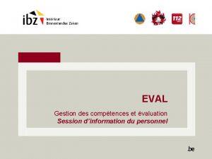 EVAL Gestion des comptences et valuation Session dinformation