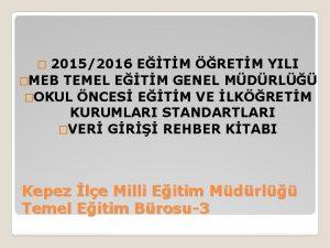 20152016 ETM RETM YILI MEB TEMEL ETM GENEL