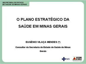 O PLANO ESTRATGICO DA SADE EM MINAS GERAIS