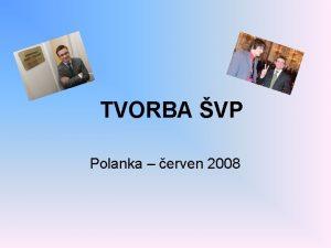 TVORBA VP Polanka erven 2008 Clem nen napsat