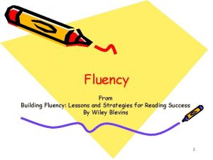 Fluency From Building Fluency Lessons and Strategies for