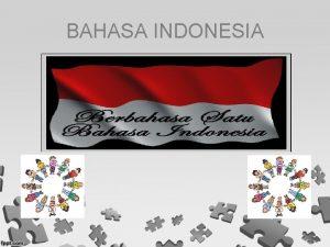 BAHASA INDONESIA KATA DAN ISTILAH DI SUSUN KELOMPOK