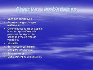 Chapitre Les Variables Variables qualitatives Ex sexe religion