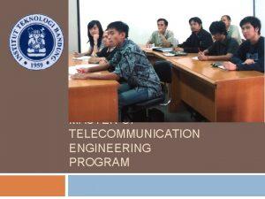 MASTER OF TELECOMMUNICATION ENGINEERING PROGRAM Admitted students status