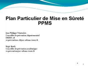 Plan Particulier de Mise en Sret PPMS Jean
