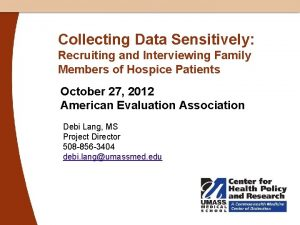 Collecting Data Sensitively Recruiting and Interviewing Family Members