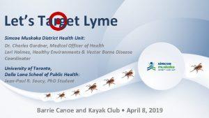 Lets Target Lyme Simcoe Muskoka District Health Unit