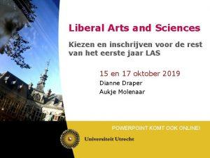 Liberal Arts and Sciences Kiezen en inschrijven voor