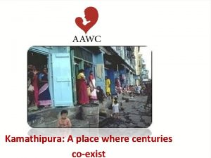 Kamathipura A place where centuries coexist What is