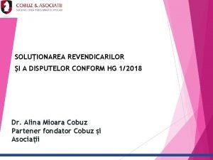 SOLUIONAREA REVENDICARILOR I A DISPUTELOR CONFORM HG 12018