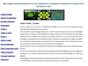 Microalgae and Cyanobacteria as raw material for production