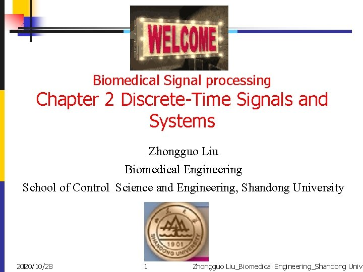 Biomedical Signal processing Chapter 2 DiscreteTime Signals and