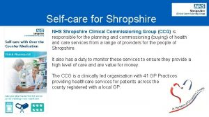 Selfcare for Shropshire NHS Shropshire Clinical Commissioning Group