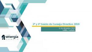 2 y 3 Sesin de Consejo Directivo 2019