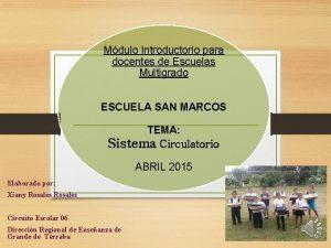 Mdulo Introductorio para docentes de Escuelas Multigrado ESCUELA