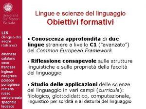 Lingue e scienze del linguaggio Obiettivi formativi LIS