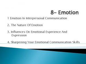 8 Emotion 1 Emotion In Interpersonal Communication 2