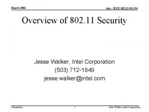 March 2001 doc IEEE 802 15 01154 Overview