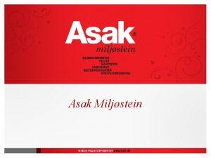 Asak Miljstein Nkkeltall Norges strste leverandr av utemiljprodukter