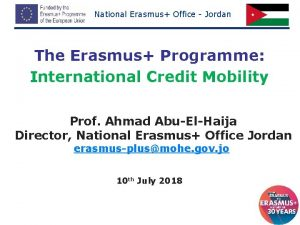 National Erasmus Office Jordan The Erasmus Programme International