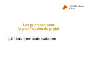 Les principes pour la planification de projet Une