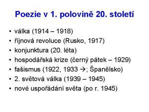 Poezie v 1 polovin 20 stolet vlka 1914