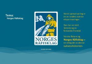 Norsk sjmatnring er en av landets strste eksportnringer