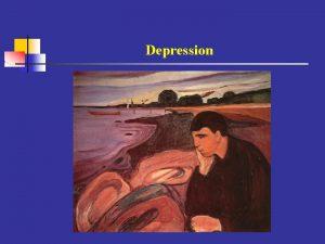 Depression Was ist die gesundheitspolitische Herausforderung von Depression