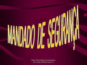 Centro Universitrio de Araraquara Prof Raul de Mello