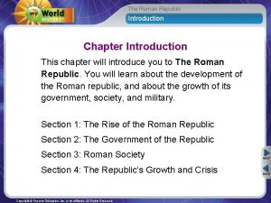 The Roman Republic Introduction Chapter Introduction This chapter