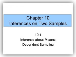 Chapter 10 Inferences on Two Samples 10 1