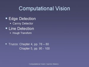 Computational Vision Edge Detection Canny Detector Line Detection