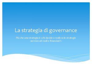 La strategia di governance Pi che una strategia