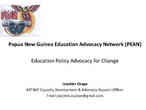 Papua New Guinea Education Advocacy Network PEAN Education