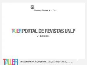 2 Edicin TEMAS DEL TALLER Acerca del portal
