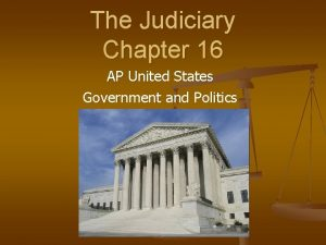 The Judiciary Chapter 16 AP United States Government