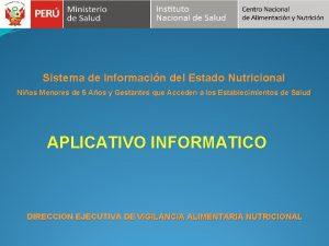 Sistema de Informacin del Estado Nutricional Nios Menores