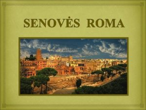 Legenda apie Rom Pasak legendos Rom kr vilks